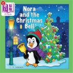 【中商海外直订】Nora and the Christmas Bell (Personalized Books for