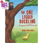 【中商海外直订】The One Legged Duckling