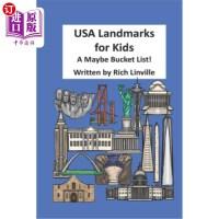 【中商海外直订】USA Landmarks for Kids A Maybe Bucket List