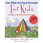 【预订】Fun with the Food Pyramid for Kids: #1 Children's Guide