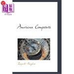 【中商海外直订】American Composers