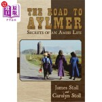 【中商海外直订】The Road to Aylmer: Secrets of an Amish Life
