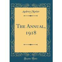 【预订】The Annual, 1918 (Classic Reprint)