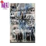 【中商海外直订】The Fragmentation of Poetic Realism