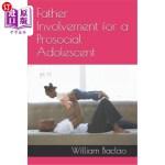 【中商海外直订】Father Involvement for a Prosocial Adolescent