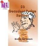 【中商海外直订】50 Decadent Fudge Recipes