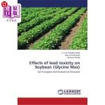 【中商海外直订】Effects of Lead Toxicity on Soybean (Glycine Max)