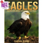【中商海外直订】Childrens Book: Amazing Facts & Pictures about Eagl