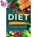 【中商海外直订】Dash Diet: The Complete Guide to Cooking Healthy an