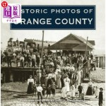 【中商海外直订】Historic Photos of Orange County