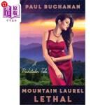 【中商海外直订】Mountain Laurel Lethal: A Docksteder Tale