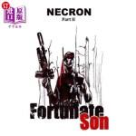 【中商海外直订】Necron (part 2): Fortunate Son