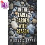 【中商海外直订】In the Early Garden With Reason
