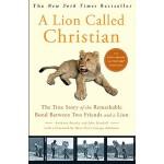 【预订】A Lion Called Christian The True Story of the Remarkabl