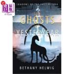 【中商海外直订】The Ghosts of Yesteryear