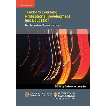 【预订】Teachers Learning: Professional Development and Education 预订商品,需要1-3个月发货,非质量问题不接受退换货。
