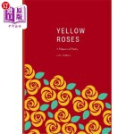 【中商海外直订】Yellow Roses: A Potpourri of Poetry