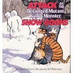 Attack of the Deranged Mutant Killer Monster Snow Goons (Calvin & Hobbes) 卡尔文与跳跳虎系列-遭遇变异大雪怪9780836218831