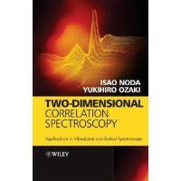 【预订】Two-Dimensional Correlation Spectroscopy: Applications