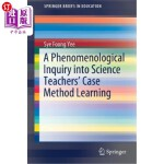 【中商海外直订】A Phenomenological Inquiry Into Science Teachers' C