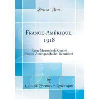 【预订】France-Am?rique, 1918: Revue Mensuelle Du Comit? France