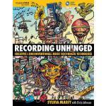 【预订】Recording Unhinged: Creative and Unconventional Music R