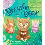 【预订】Breathe Like a Bear: 30 Mindful Moments for Kids to Fee