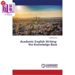 【中商海外直订】Academic English Writing: The Knowledge Base