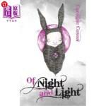 【中商海外直订】Of Night and Light