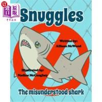 【中商海外直订】Snuggles the Misunderstood Shark