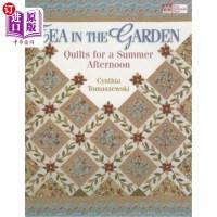 """【中商海外直订】Tea in the Garden: Quilts for a Summer Afternoon """"p"""