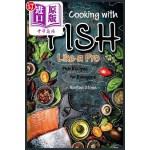 【中商海外直订】Cooking with Fish Like a Pro: Fish Recipes for Ever