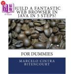 【中商海外直订】Build a fantastic web browser in Java in 5 steps!: