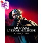 【中商海外直订】MF Doom: Lyrical Homicide