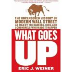 What Goes Up Eric J. Weiner(艾瑞克・J・韦纳) Back Bay Books