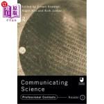 【中商海外直订】Communicating Science: Professional Contexts (Ou Re