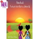 【中商海外直订】Sisterhood: Traveling the Scarlet Road to an Authen