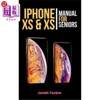 【中商海外直订】iPhone XS & XS Max Manual for Seniors: The Comprehen