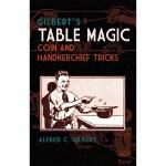 Gilbert's Table Magic(【按需印刷】)