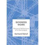 【预订】Sickness Work: Personal Reflections of a Sociologist 97