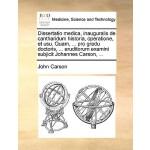 【预订】Dissertatio Medica, Inauguralis de Cantharidum Historia