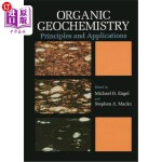 【中商海外直订】Organic Geochemistry: Principles and Applications