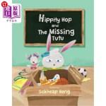 【中商海外直订】Hippity Hop and The Missing Tutu