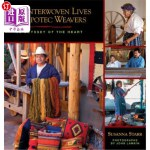 【中商海外直订】Our Interwoven Lives with the Zapotec Weavers: An O