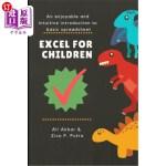 【中商海外直订】Excel for Children: An enjoyable and intuitive intr