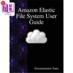 【中商海外直订】Amazon Elastic File System User Guide