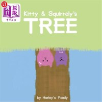 【中商海外直订】Kitty & Squirrely's Tree
