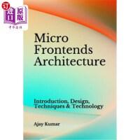 【中商海外直订】Micro Frontends Architecture: Introduction, Design,