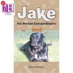 【中商海外直订】Jake: Fur Person Extraordinare
