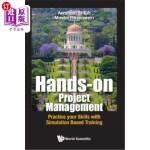 【中商海外直订】Hands-on Project Management: Practice your Skills w